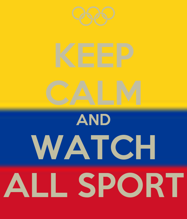KEEP CALM AND WATCH ALL SPORT