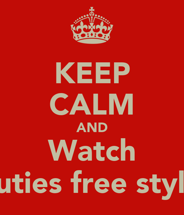 KEEP CALM AND Watch Auties free style