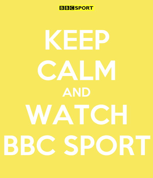 KEEP CALM AND WATCH BBC SPORT