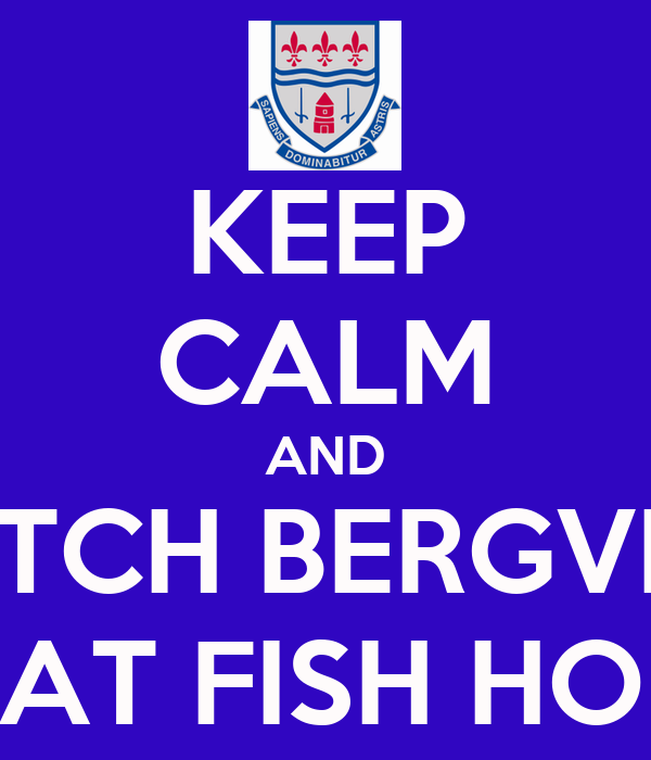 KEEP CALM AND WATCH BERGVLIET BEAT FISH HOEK