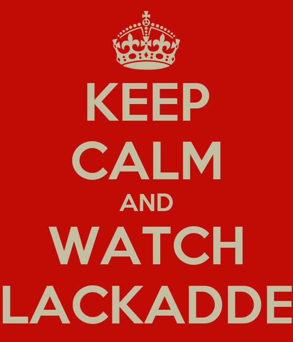 KEEP CALM AND WATCH BLACKADDER