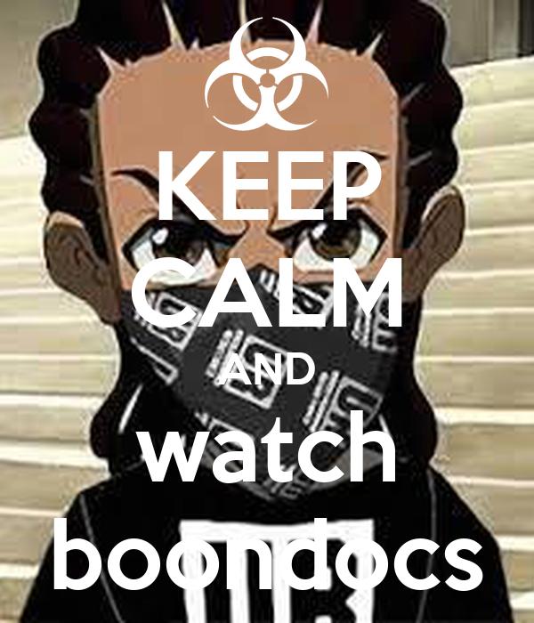 KEEP CALM AND watch boondocs