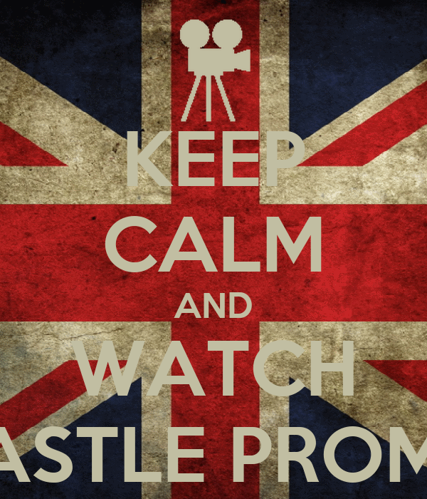 KEEP CALM AND WATCH CASTLE PROMO