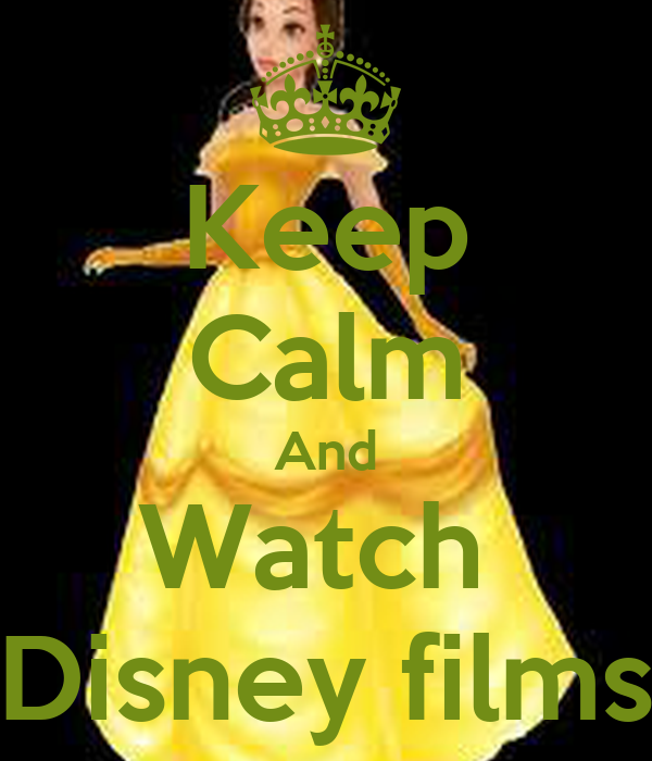 Keep Calm And Watch  Disney films