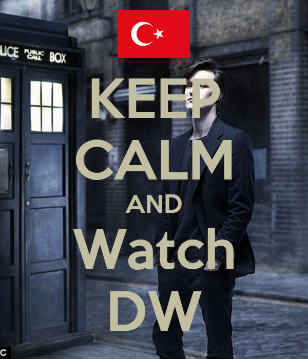 KEEP CALM AND Watch DW
