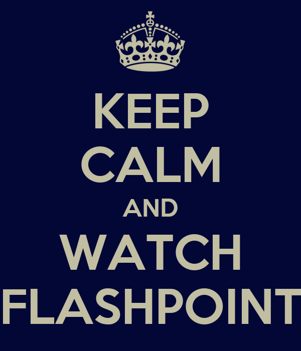 KEEP CALM AND WATCH FLASHPOINT