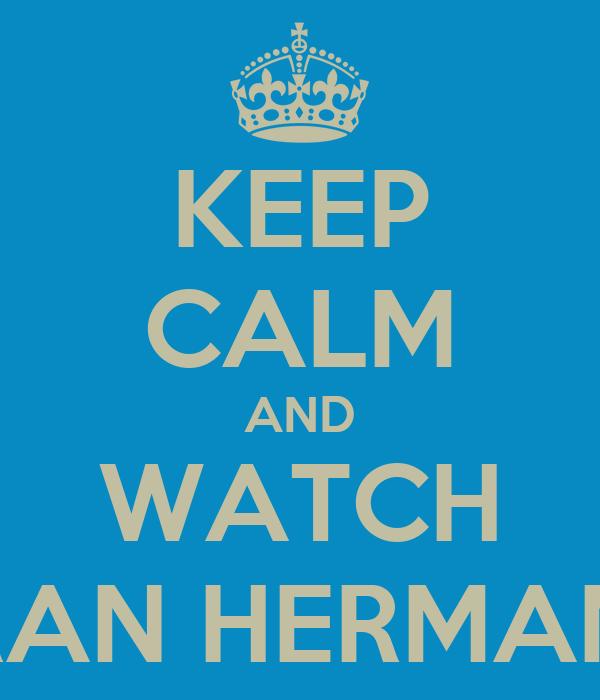 KEEP CALM AND WATCH GRAN HERMANO