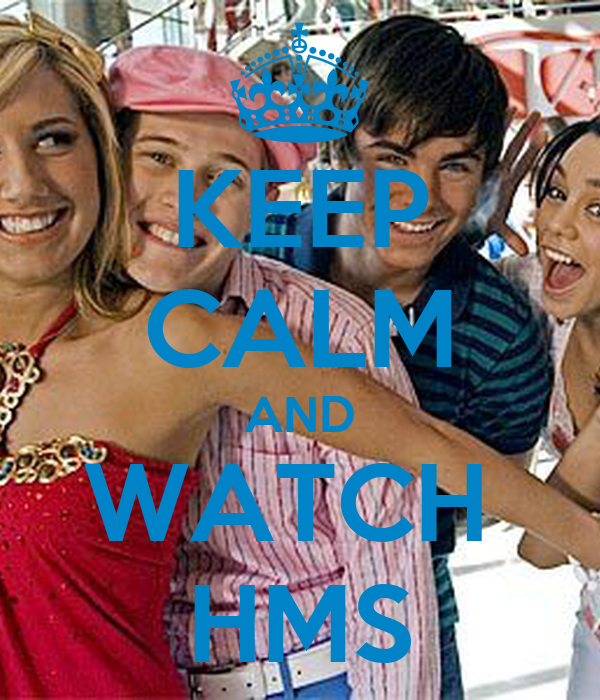 KEEP CALM AND WATCH  HMS