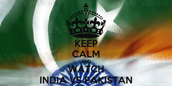 KEEP CALM AND WATCH INDIA VS PAKISTAN