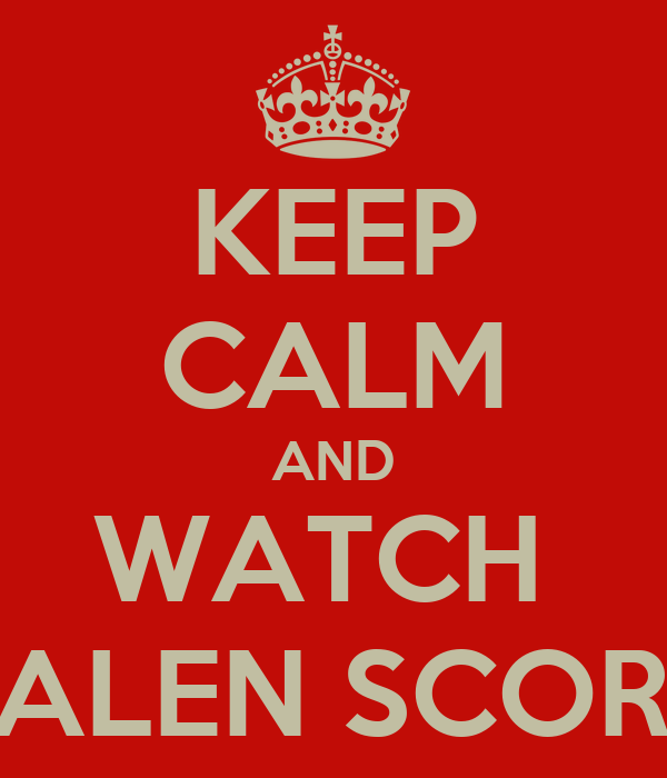 KEEP CALM AND WATCH  JALEN SCORE