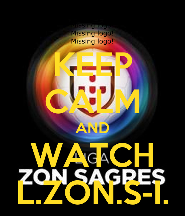KEEP CALM AND WATCH L.ZON.S-I.
