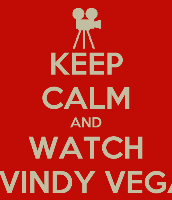KEEP CALM AND WATCH LEVINDY VEGAS