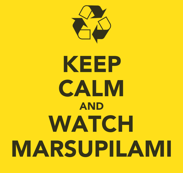 KEEP CALM AND WATCH MARSUPILAMI