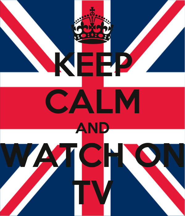 KEEP CALM AND WATCH ON TV