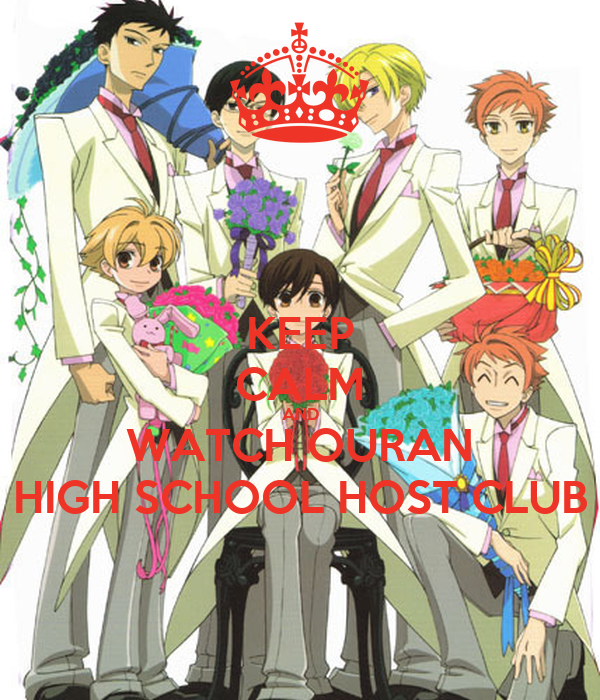 KEEP CALM AND WATCH OURAN HIGH SCHOOL HOST CLUB