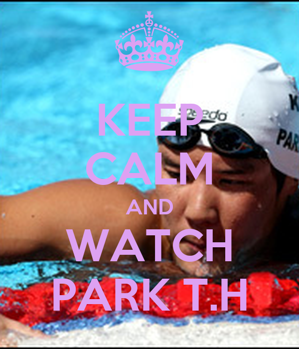 KEEP CALM AND WATCH PARK T.H