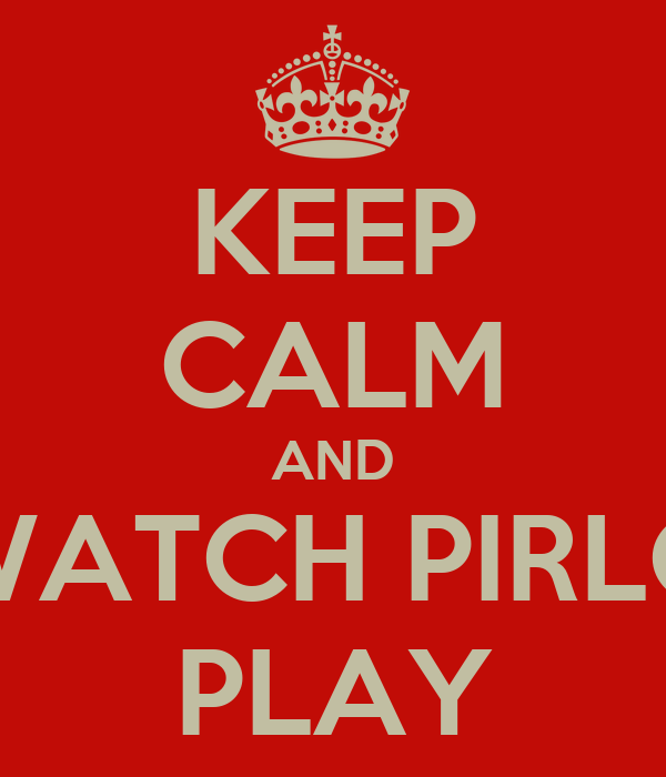 KEEP CALM AND WATCH PIRLO PLAY