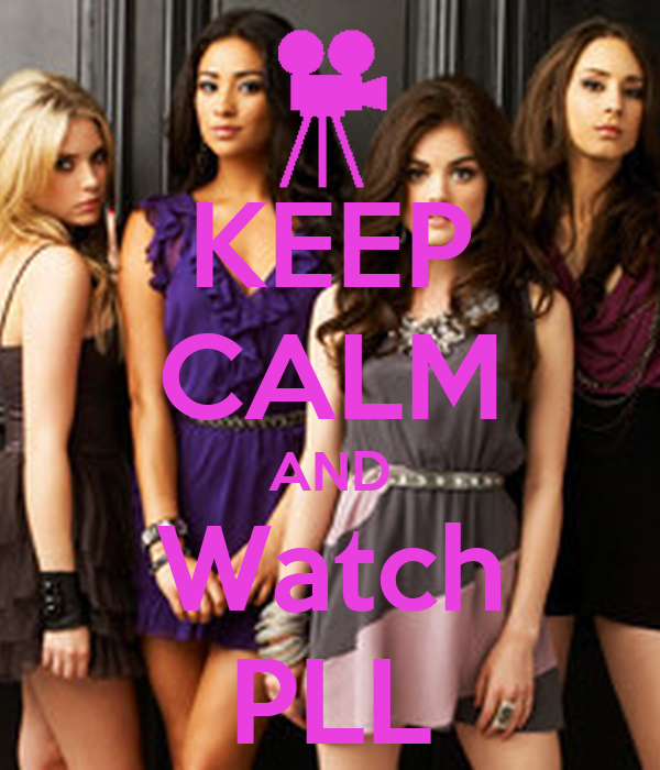 KEEP CALM AND Watch PLL