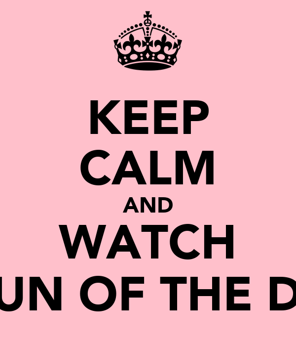 KEEP CALM AND WATCH SHAUN OF THE DEAD