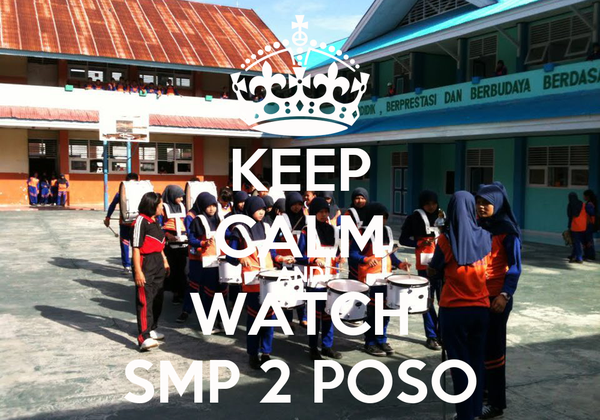KEEP CALM AND WATCH SMP 2 POSO