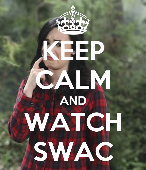 KEEP CALM AND WATCH SWAC