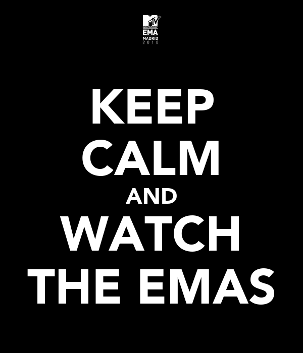 KEEP CALM AND WATCH THE EMAS