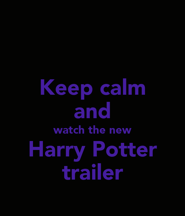 Keep calm and watch the new Harry Potter trailer