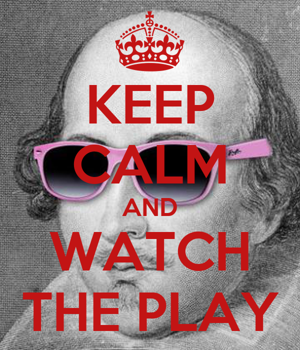 KEEP CALM AND WATCH THE PLAY