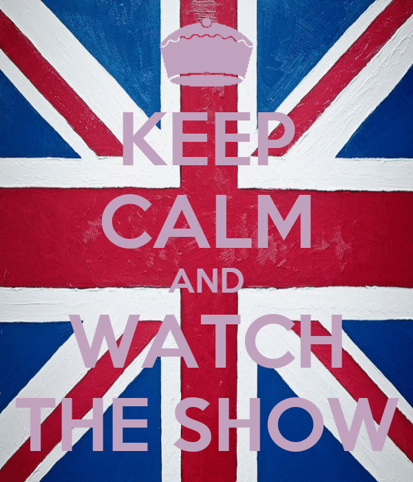 KEEP CALM AND WATCH THE SHOW