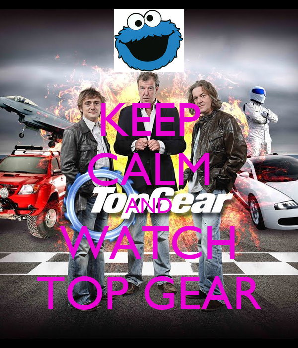 keep calm and watch top gear poster mohim keep calm o matic. Black Bedroom Furniture Sets. Home Design Ideas