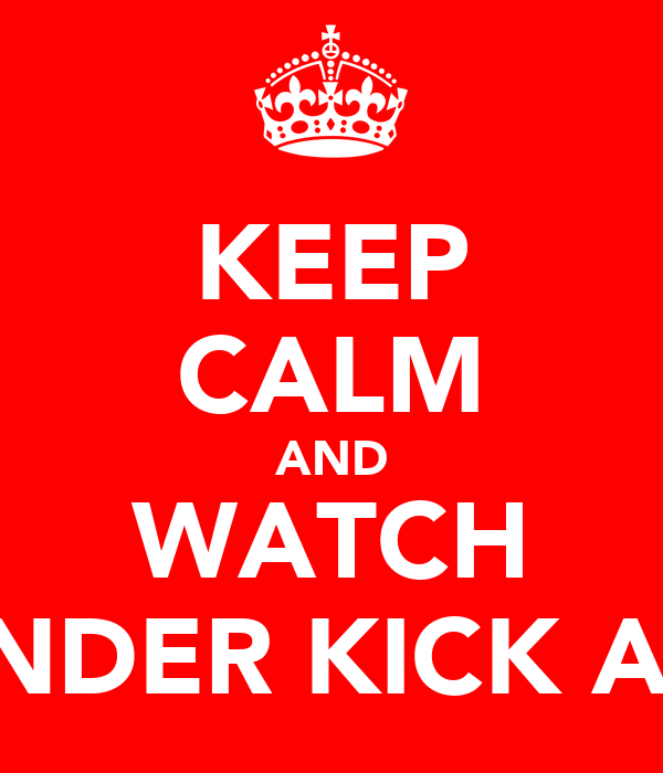KEEP CALM AND WATCH VERINDER KICK ASS!!!