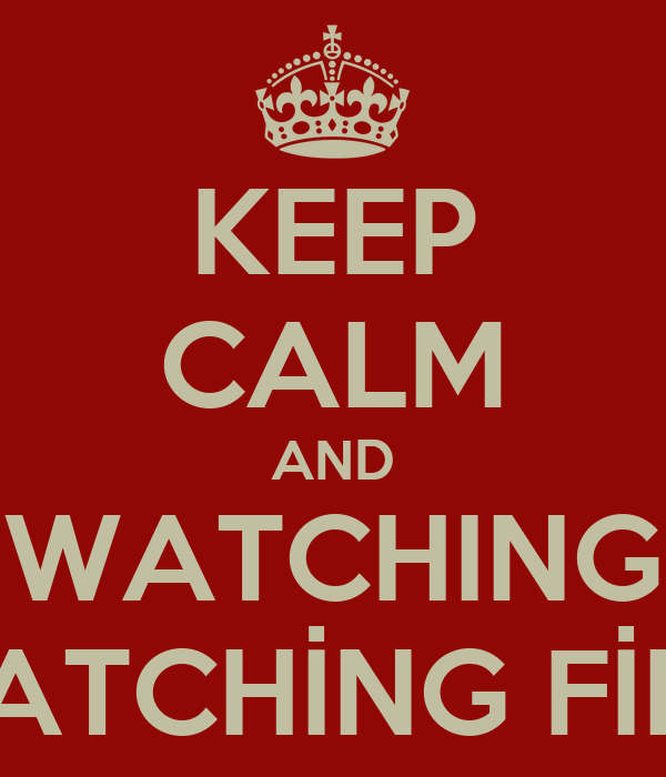 KEEP CALM AND WATCHING CATCHİNG FİRE