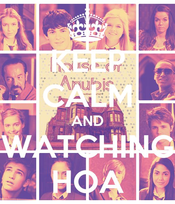 KEEP CALM AND WATCHING HOA