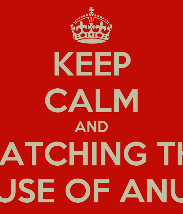 KEEP CALM AND WATCHING THE HOUSE OF ANUBIS