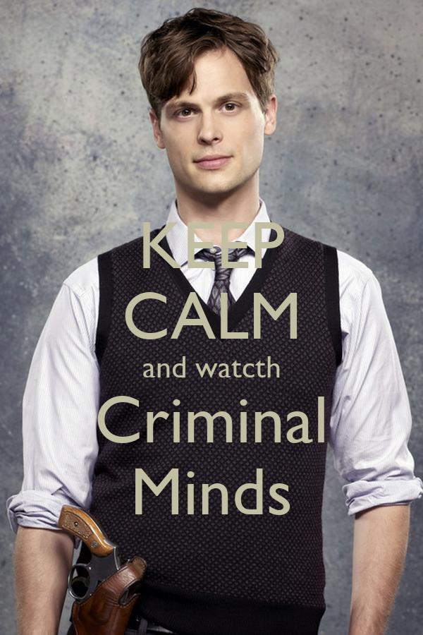 KEEP CALM and watcth Criminal Minds