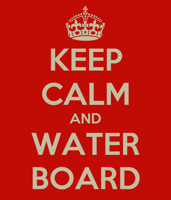 KEEP CALM AND WATER BOARD