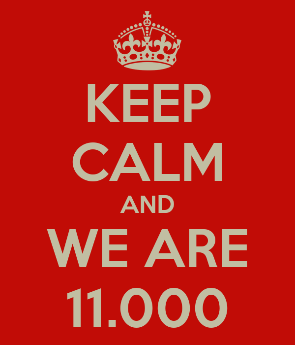 KEEP CALM AND WE ARE 11.000