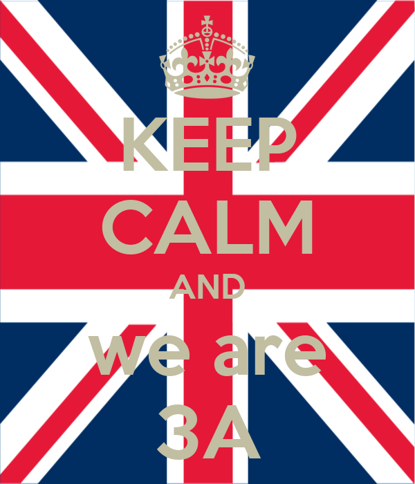 KEEP CALM AND we are 3A