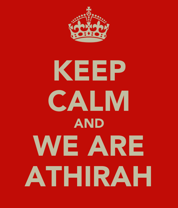 KEEP CALM AND WE ARE ATHIRAH