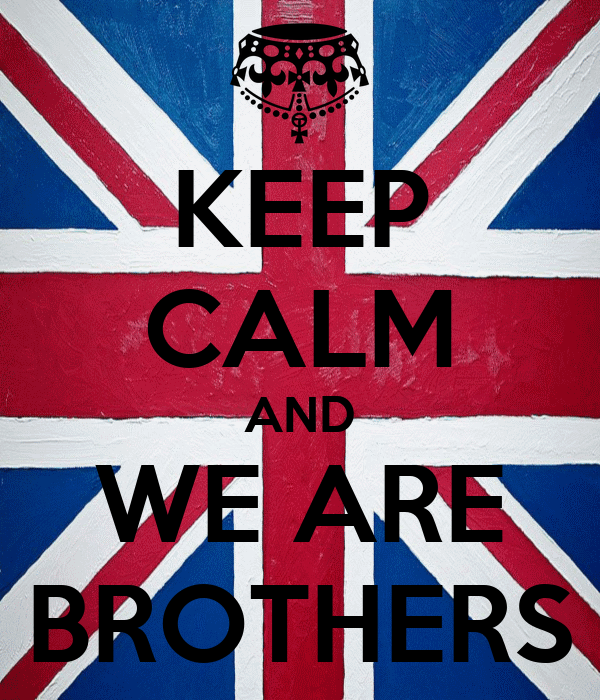 KEEP CALM AND WE ARE BROTHERS