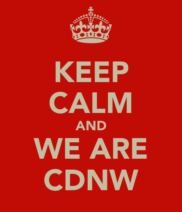 KEEP CALM AND WE ARE CDNW