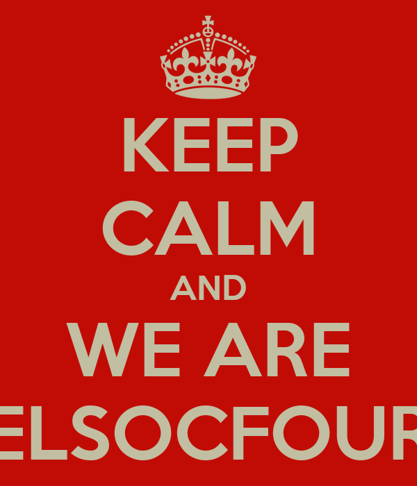 KEEP CALM AND WE ARE ELSOCFOUR