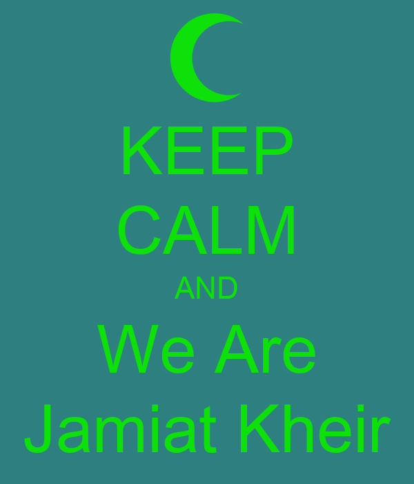 KEEP CALM AND We Are Jamiat Kheir