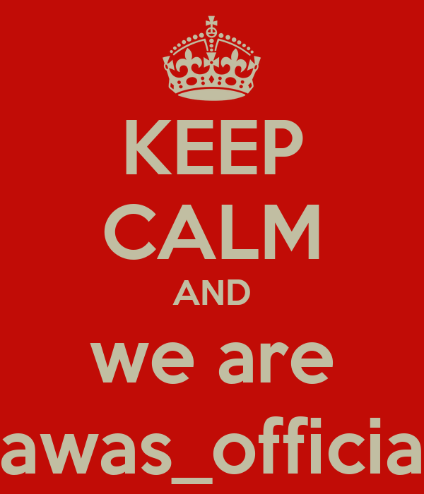 KEEP CALM AND we are lawas_official