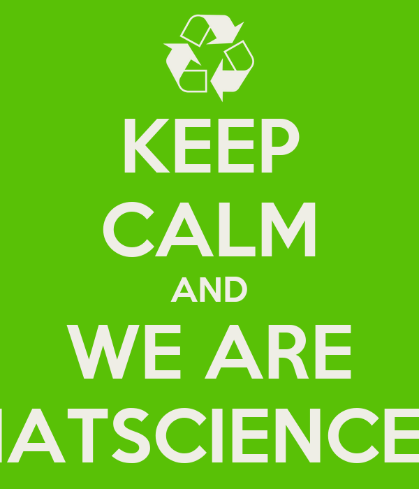 KEEP CALM AND WE ARE NATSCIENCE2
