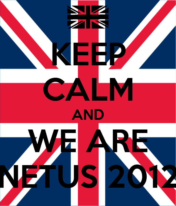KEEP CALM AND WE ARE NETUS 2012