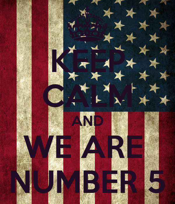KEEP CALM AND WE ARE  NUMBER 5