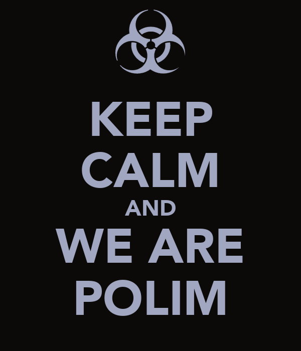 KEEP CALM AND WE ARE POLIM