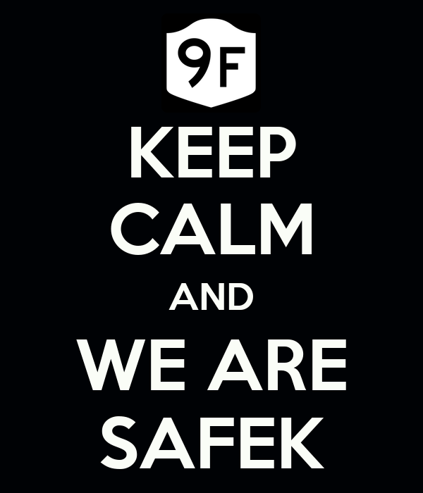 KEEP CALM AND WE ARE SAFEK