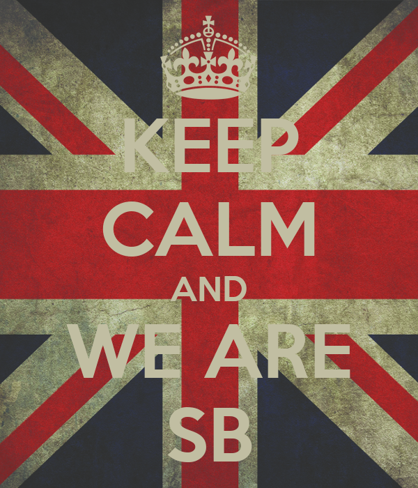 KEEP CALM AND WE ARE SB